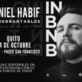 DANIEL HABIF – INQUEBRANTABLES – WORLD TOUR 2019 – QUITO