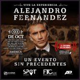 VIVE LA EXPERIENCIA ALEJANDRO FERNANDEZ